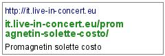 http://it.live-in-concert.eu/promagnetin-solette-costo/